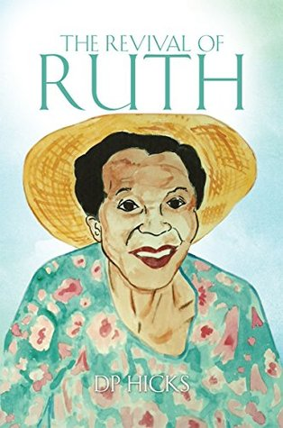 THE REVIVAL OF RUTH DP Hicks