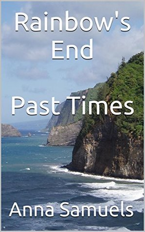 Rainbows End Past Times Anna Samuels