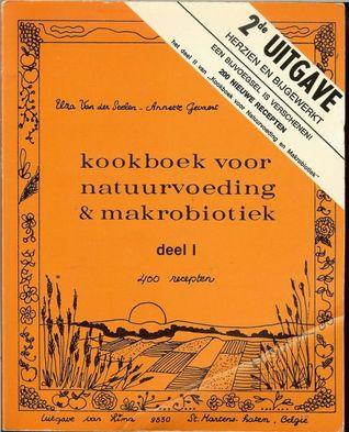Kookboek voor Natuurvoeding & Makrobiotiek Elza van der Seelen