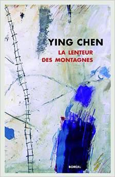 La Lenteur des Montagnes Ying Chen
