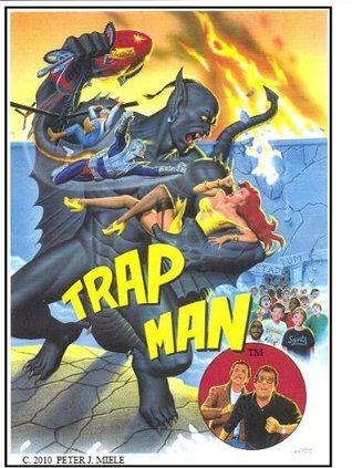 Trapman: Part 1 Peter J. Miele