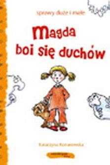 Magda boi się duchów  by  Katarzyna Konarowska