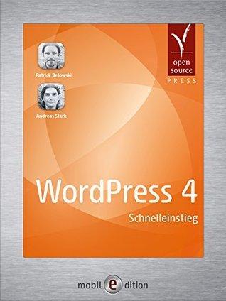 WordPress 4: Schnelleinstieg  by  Patrick Belowski