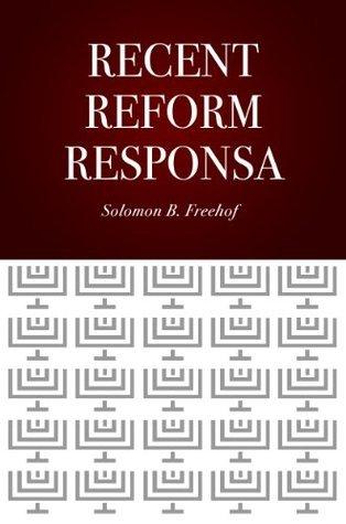 Recent Reform Responsa  by  Solomon B. Freehof