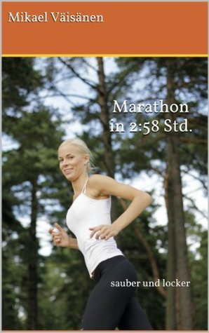 Marathon in 2:58, sauber und locker  by  Mikael Väisänen