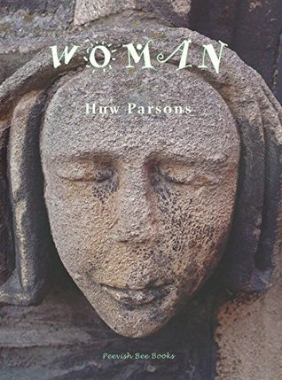 WOMAN  by  Huw Parsons