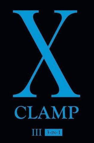 X, Vol. 3 (X (3-in-1)) CLAMP