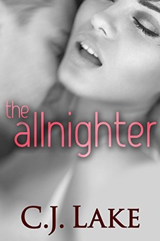 The Allnighter (My New Stepbrother, Part 1)  by  C.J. Lake