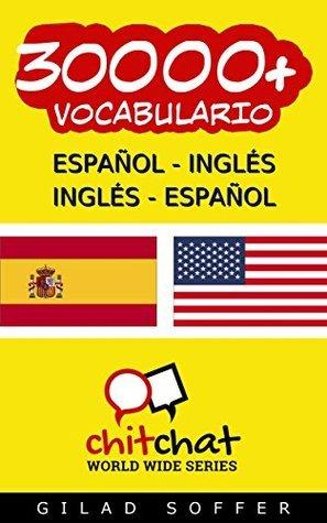 30000+ Español - Inglés Inglés - Español Vocabulario Gilad Soffer