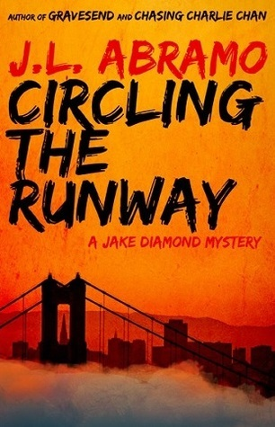 Circling the Runway (Jake Diamond #4)  by  J.L. Abramo