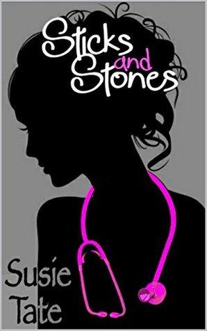 Sticks and Stones Susie Tate