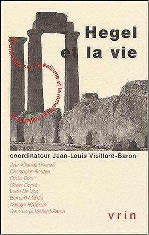 Hegel et la vie  by  Jean-Louis Vieillard-Baron