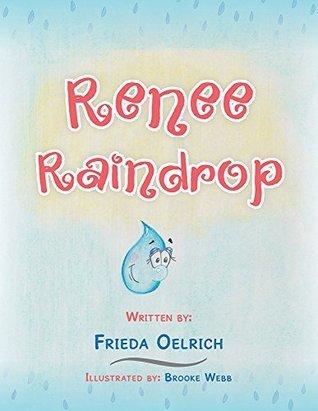 Renee Raindrop Frieda Oelrich