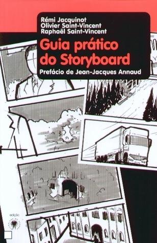 Guia Prático do Storyboard  by  Jacquinot, Rémi