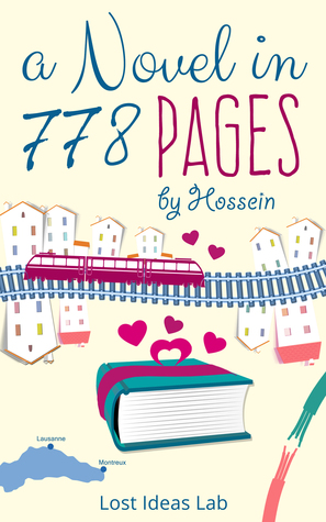 A Novel in 778 Pages Hossein