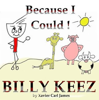 Billy Keez - Because I Could xavier carl james