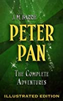 The Peter Pan Collection: The Little White Bird & Peter and Wendy  by  J.M. Barrie