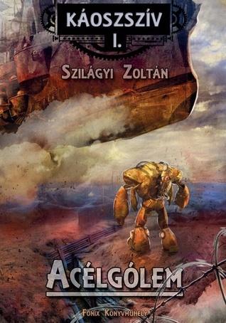 Acélgólem Zoltán Szilágyi