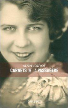 Carnets de la passagère Alain Louyot