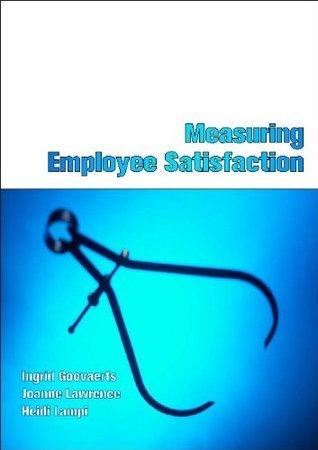 Measuring Employee Satisfaction Ingrid Goovaerts