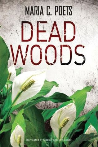 Dead Woods  by  Maria C. Poets