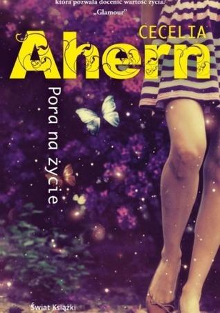 Pora na życie Cecelia Ahern