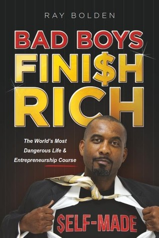 Bad Boys Finish Rich Ray Bolden