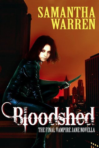 Bloodshed (Jane #10) Samantha   Warren