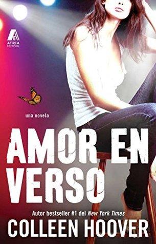 Amor en verso (Slammed Spanish Edition): Una novela (Atria Espanol) Colleen Hoover