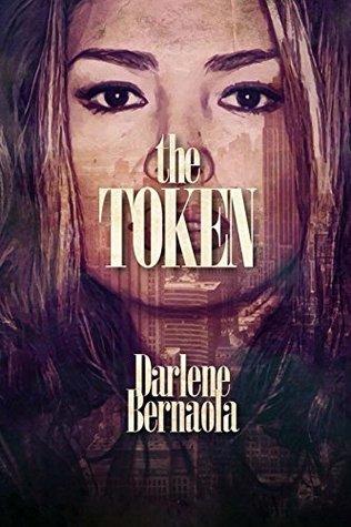 The Token  by  Darlene M