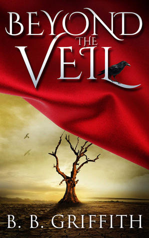 Beyond the Veil (Vanished, #2) B.B. Griffith