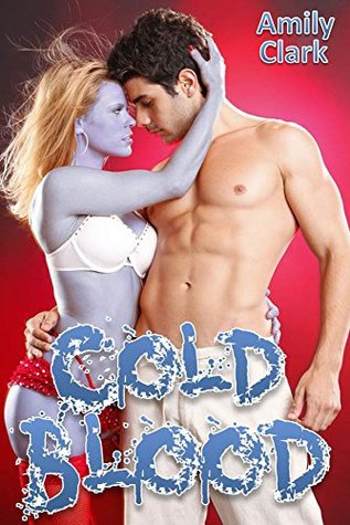 Cold Blood: Erotic Zombies (Dead Rising Book 2)  by  Amily Clark