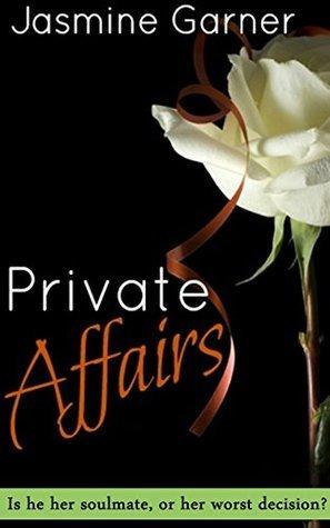 Private Affairs  by  Jasmine Garner