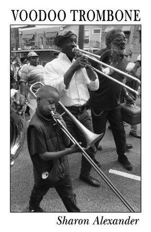 Voodoo Trombone Sharon Alexander