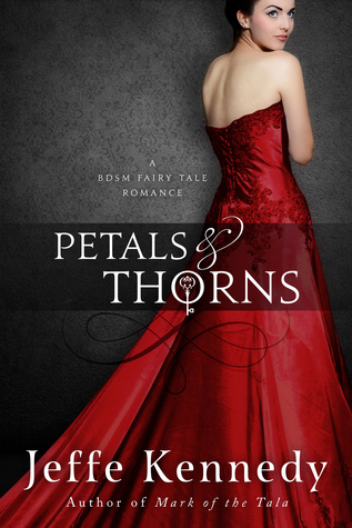 Petals and Thorns Jeffe Kennedy