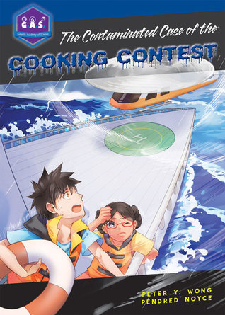 The Contaminated Case of the Cooking Contest  by  Peter Wong