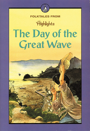 Day Of the Great Wave  by  Highlights for Children