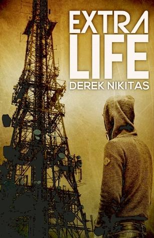 Extra Life  by  Derek Nikitas