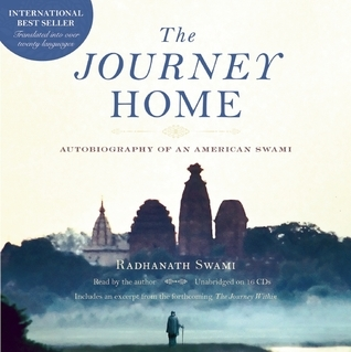 The Journey Home Audio Book: Autobiography of an American Swami Radhanath Swami