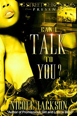 Can I Talk to You  by  Nicole Jackson