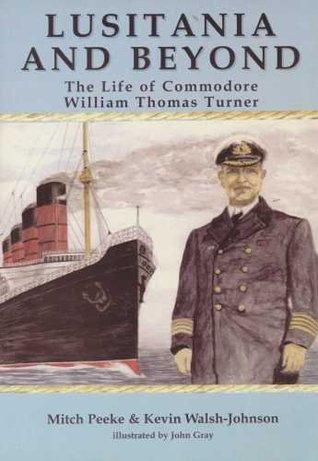 Lusitania And Beyond Mitch Peeke