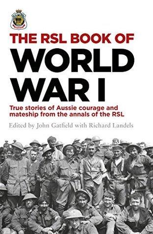 The RSL Book of World War I John Gatfield