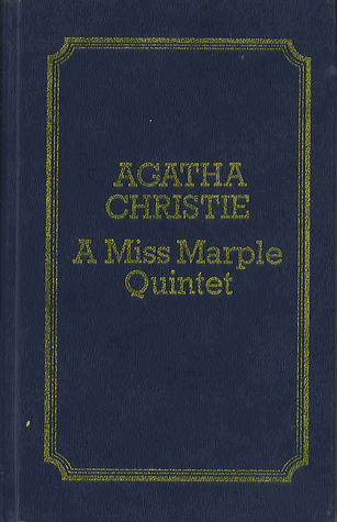 A Miss Marple Quintet (Murder at the Vicarage / A Murder is Announced / The Mirror Crackd from side to side / At Betrams Hotel) Agatha Christie