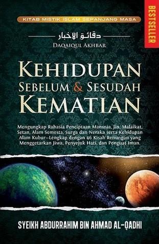 Kehidupan Sebelum dan Sesudah Kematian  by  Syekh Abdurrahim bin Ahmad al-Qadhi