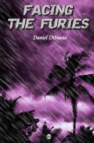 Facing The Furies Daniel DiStasio