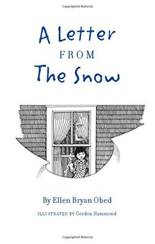 A Letter from the Snow Ellen Bryan Obed