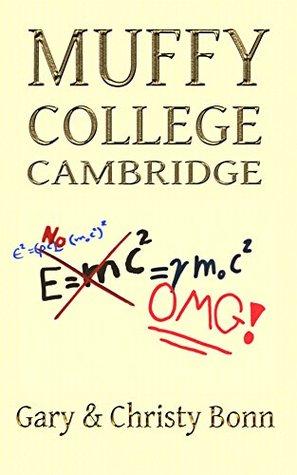 Muffy College Cambridge (Rude Awakening Book 1)  by  Gary Bonn