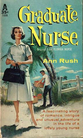 Graduate Nurse  by  Ann Rush