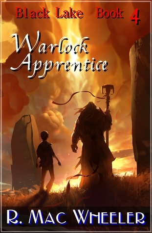Warlock Apprentice (Black Lake #4) R. Mac Wheeler