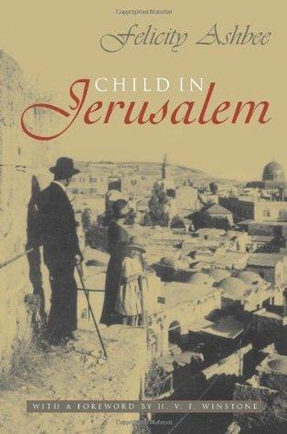 Child In Jerusalem Felicity Ashbee